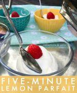 5 Minute Lemon Parfait Dessert