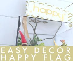 Easy Decor: Happy Flag [and Free Printable!]