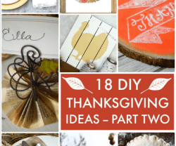 Great Ideas — 18 DIY Thanksgiving Ideas Part Two!