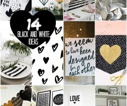 14 Black and White Valentines Day Decorating Ideas!
