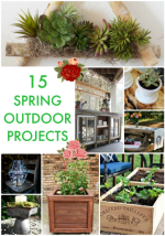Great Ideas — 15 Spring Outdoor Projects!