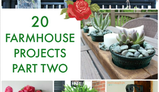 20 Farmhouse Projects Pt 2