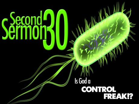 30 second sermon control freak
