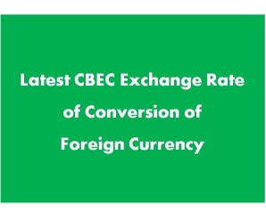 CBEC Customs Exchange Rates [ w.e.f. 19-08-2016 ]
