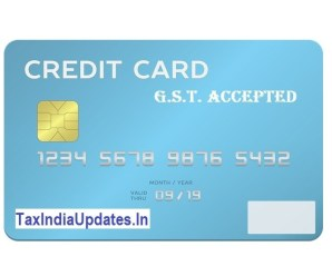 Payment of Taxes under Goods and Service Tax Law