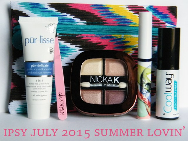 Ipsy July 2015 Summer Lovin Unboxing Review