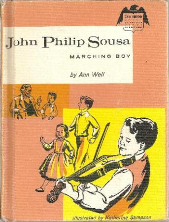 Childhood of Famous Americans- John Philip SousaL