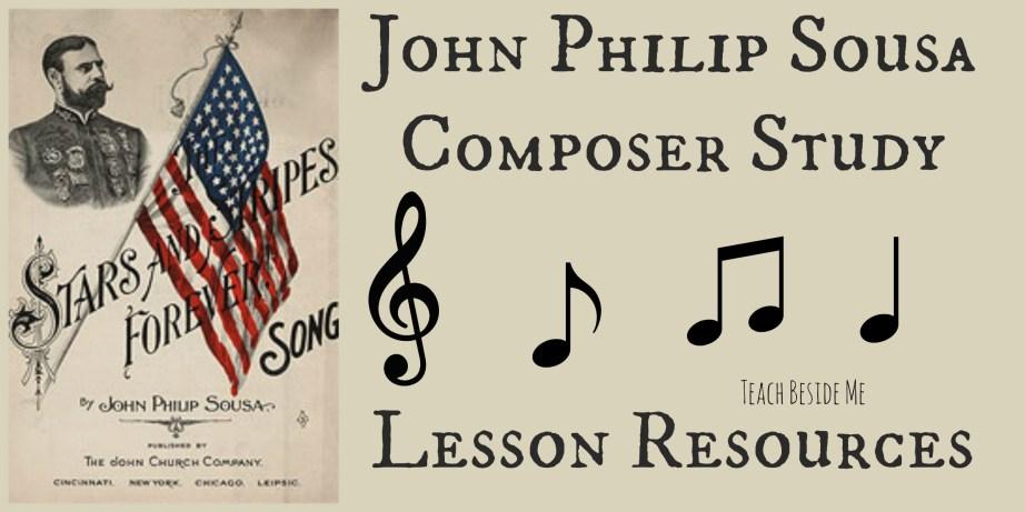 John Philip Sousa lesson ideas