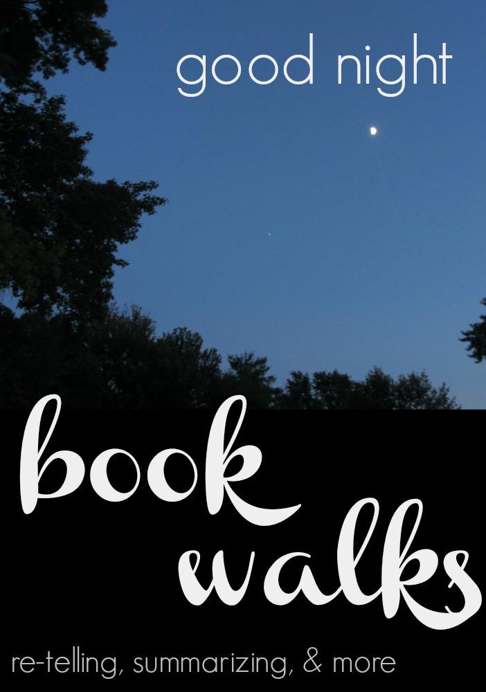 a good-night book walk | retelling, summarizing, speaking & more