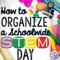 How to Organize a Schoolwide STEM Day