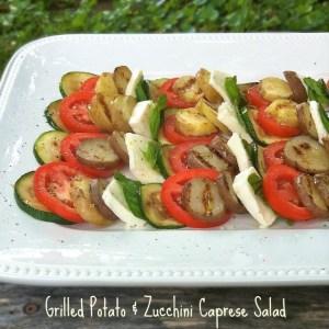 Grilled Potato & Zucchini Caprese Salad