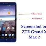 How Do I take Screenshot on ZTE Grand X Max 2 Phone