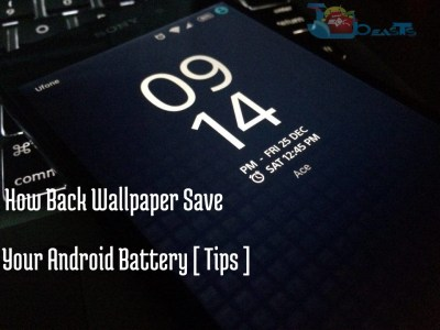 How Black Wallpaper Can Save Your Android Battery [ Tips ] | GeloGSM