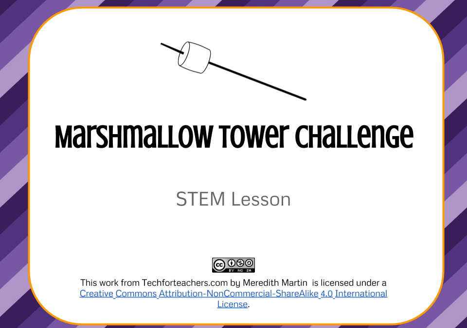 stem lesson marshmallow tower tech for teachers. Black Bedroom Furniture Sets. Home Design Ideas