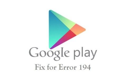 How to Fix Error 194 in Google Play Store