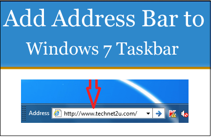Add Address Bar to TaskBar In Windows 7