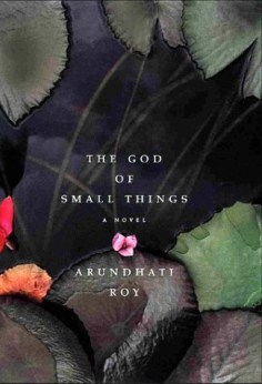 God's of Small Things by Arundhati Roy
