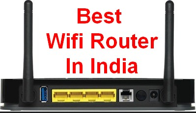 best wifi router in India for home and office