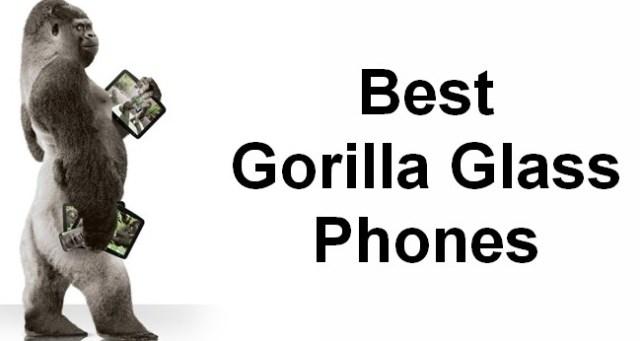 best gorilla glass phones