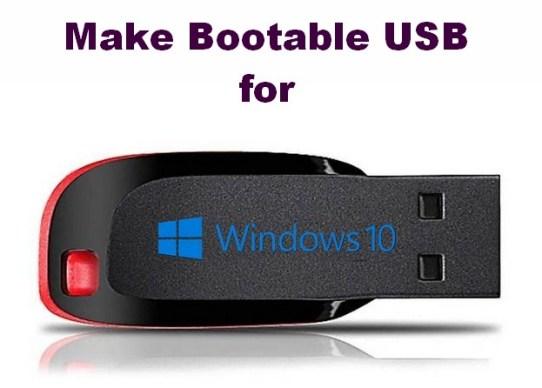 make Windows 10 Bootable USB