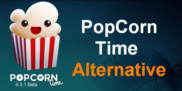 best popcorn time alternative