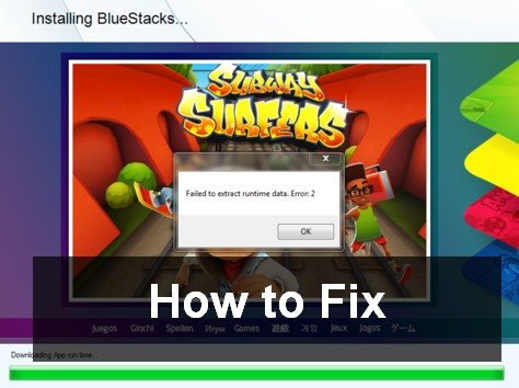 fix Failed to Install Bluestacks