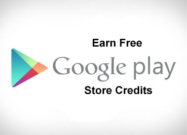 How to Earn Free Google Play Store Credits and Gift Cards