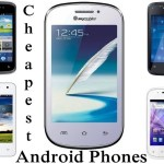 Best Android Phones for Rs 3,000 – Cheapest Android Phones at $50