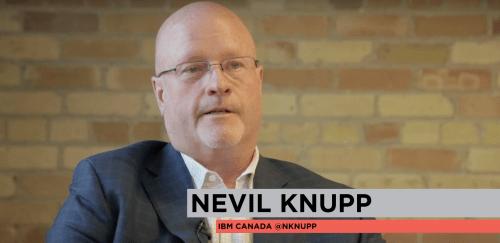 Nevil Knupp, IBM Canada
