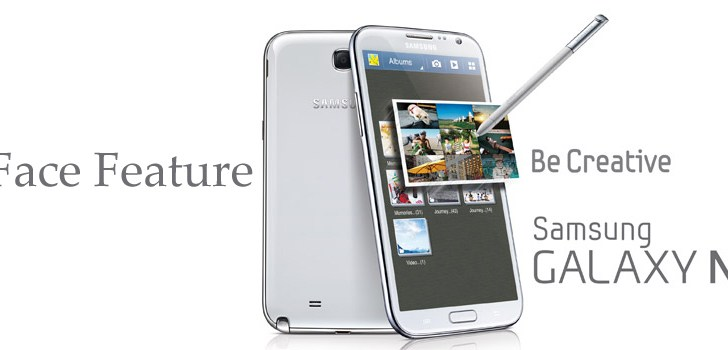 Samsung Galaxy Note II – Best Face Feature