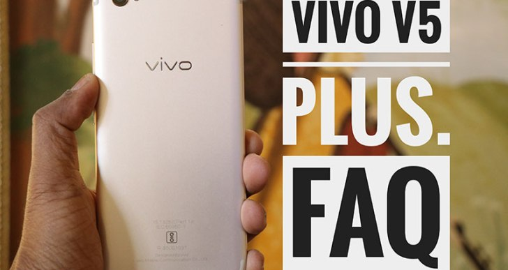 Vivo V5 Plus FAQs – Commonly Asked Questions Answered