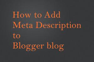 How to Add Meta Description to Blogger blog
