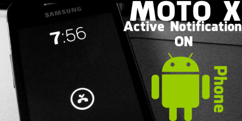 moto-x-active-notification-on-any-android-phone