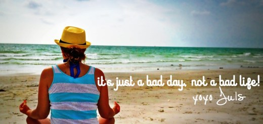 It's only a bad day - Yolo