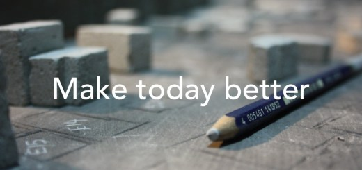 Make today better