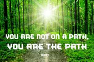 You are the Path