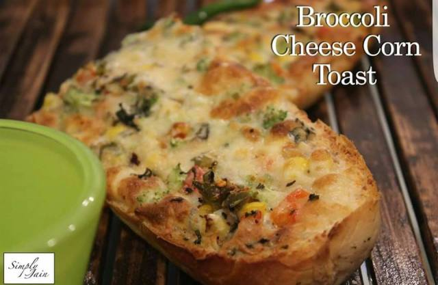 Broccoli Cheese Corn Toast prepared by Team Simply Jain