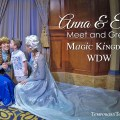 Anna and Elsa meet with Carson at the Princess Fairy Tale Hall Meet and Greet and Magic Kingdom