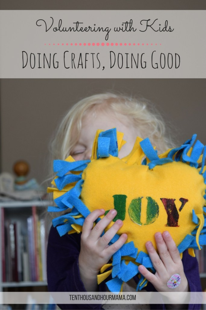 Volunteering with kids at home is as easy as making crafts for homeless children. Ten Thousand Hour Mama
