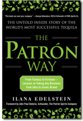 patron way, ilana edelstein, patron tequila, tequila, book reviews