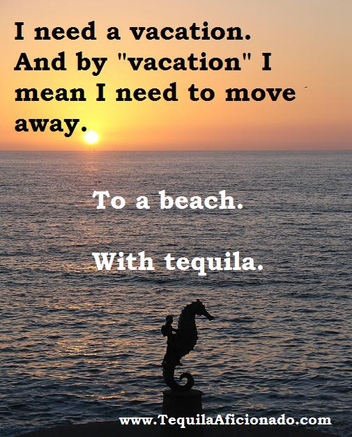 vacation, tequila, beach