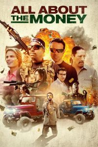 Nonton Film All About the Money (2017) Subtitle Indonesia Streaming Movie Download