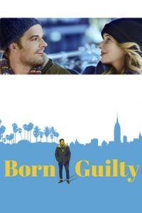 Born Guilty(2017)