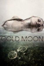 Nonton Film Cold Moon (2016) Subtitle Indonesia Streaming Movie Download