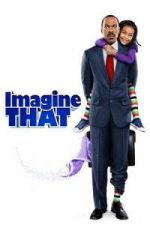 Nonton Film Imagine That (2009) Subtitle Indonesia Streaming Movie Download