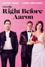 Nonton Film Literally, Right Before Aaron (2017) Subtitle Indonesia Streaming Movie Download