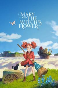 Nonton Film Mary and the Witch's Flower (2017) Subtitle Indonesia Streaming Movie Download