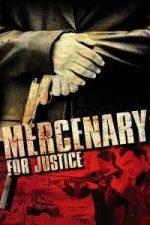 Nonton Film Mercenary for Justice (2006) Subtitle Indonesia Streaming Movie Download
