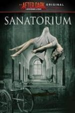 Nonton Film Sanatorium (2013) Subtitle Indonesia Streaming Movie Download