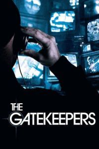 The Gatekeepers (2012)